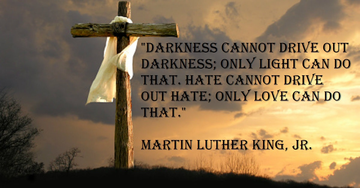 MLK_Hate cannot drive out hate